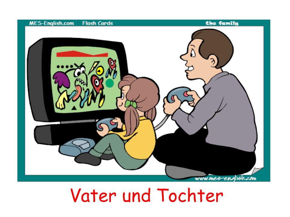 Das sind Vater und Tochter.A. Sie spielen ein Videospiel.