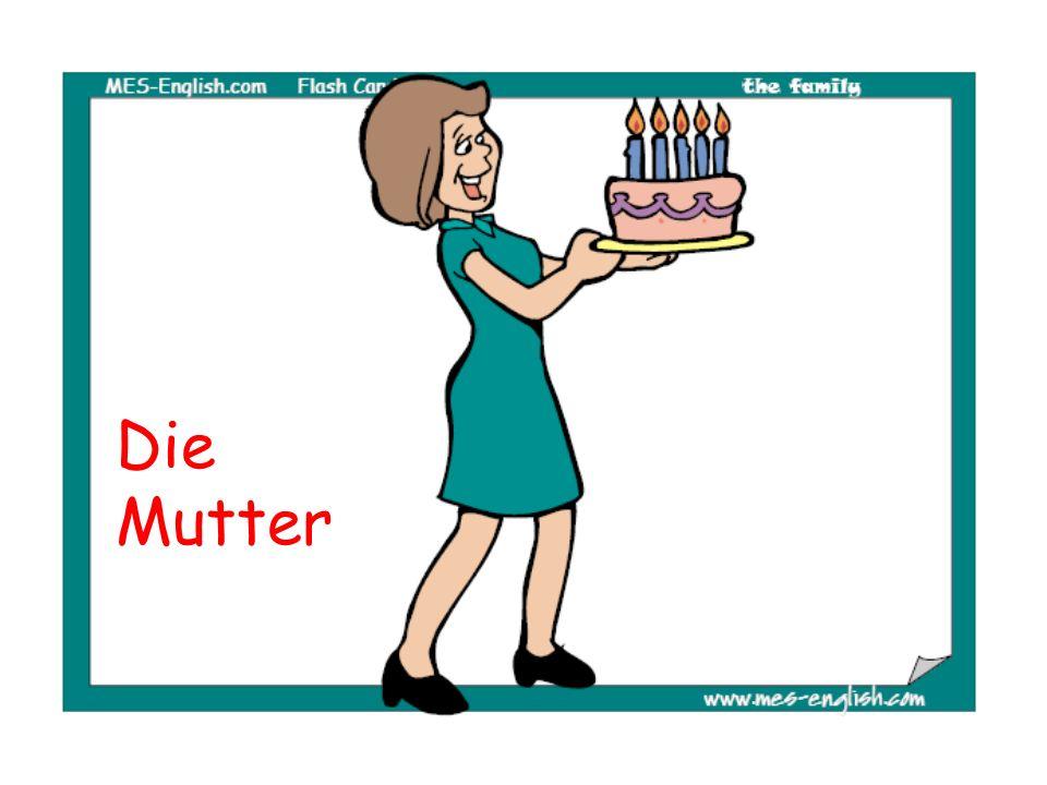 Das ist meine Mutter.A. Sie isst Schokolade. B. Sie trägt die Geburtstagstorte.