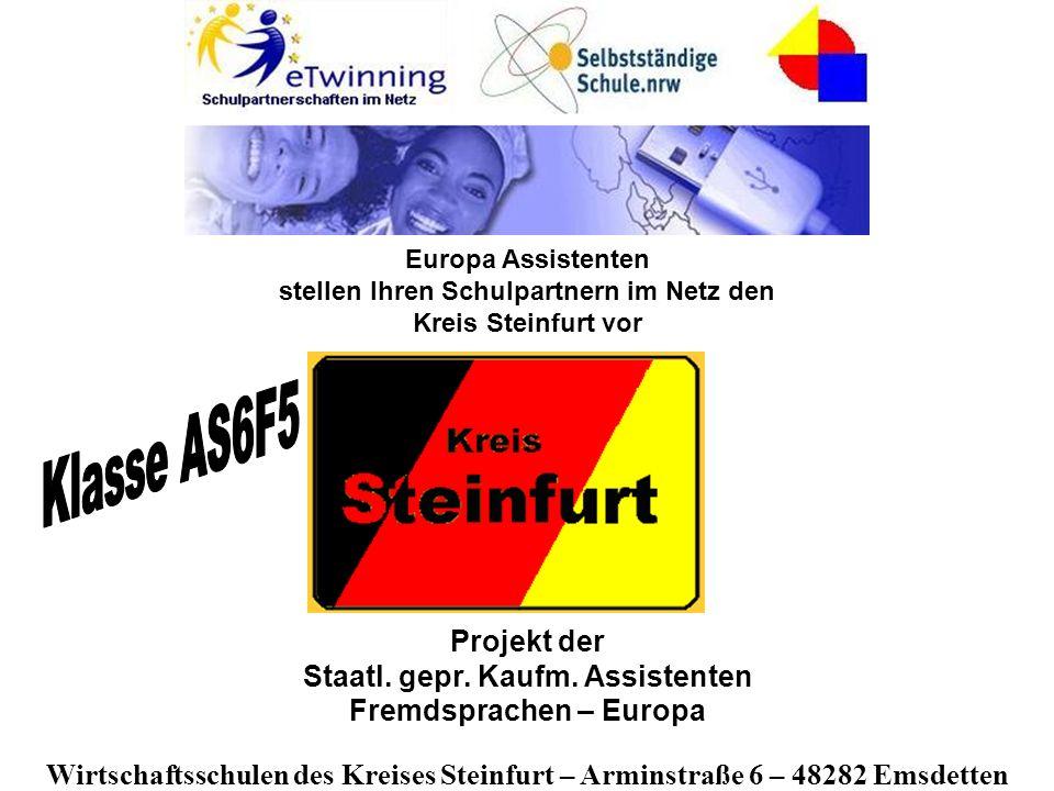 Projekt der Staatl. gepr. Kaufm. Assistenten Fremdsprachen – Europa Wirtschaftsschulen des Kreises Steinfurt – Arminstraße 6 – 48282 Emsdetten Europa