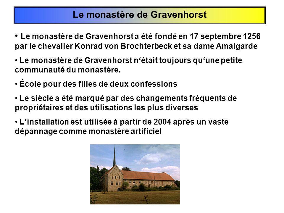 Le monastère de Gravenhorst Le monastère de Gravenhorst a été fondé en 17 septembre 1256 par le chevalier Konrad von Brochterbeck et sa dame Amalgarde
