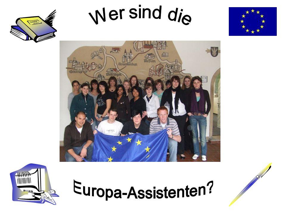 Wer sind die Europa Assistenten.