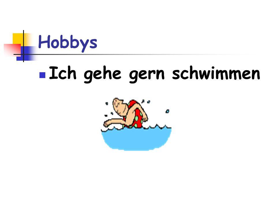 Hobbys Ich gehe gern schwimmen