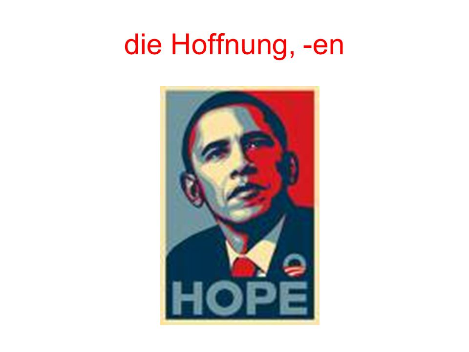 die Hoffnung, -en