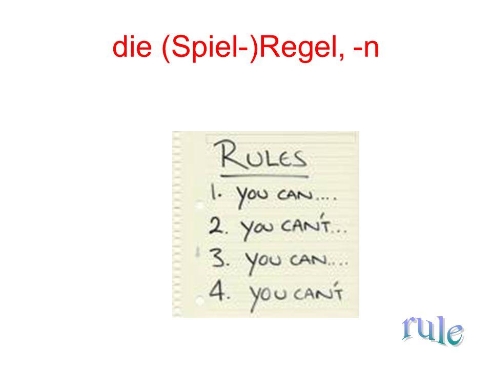 die (Spiel-)Regel, -n