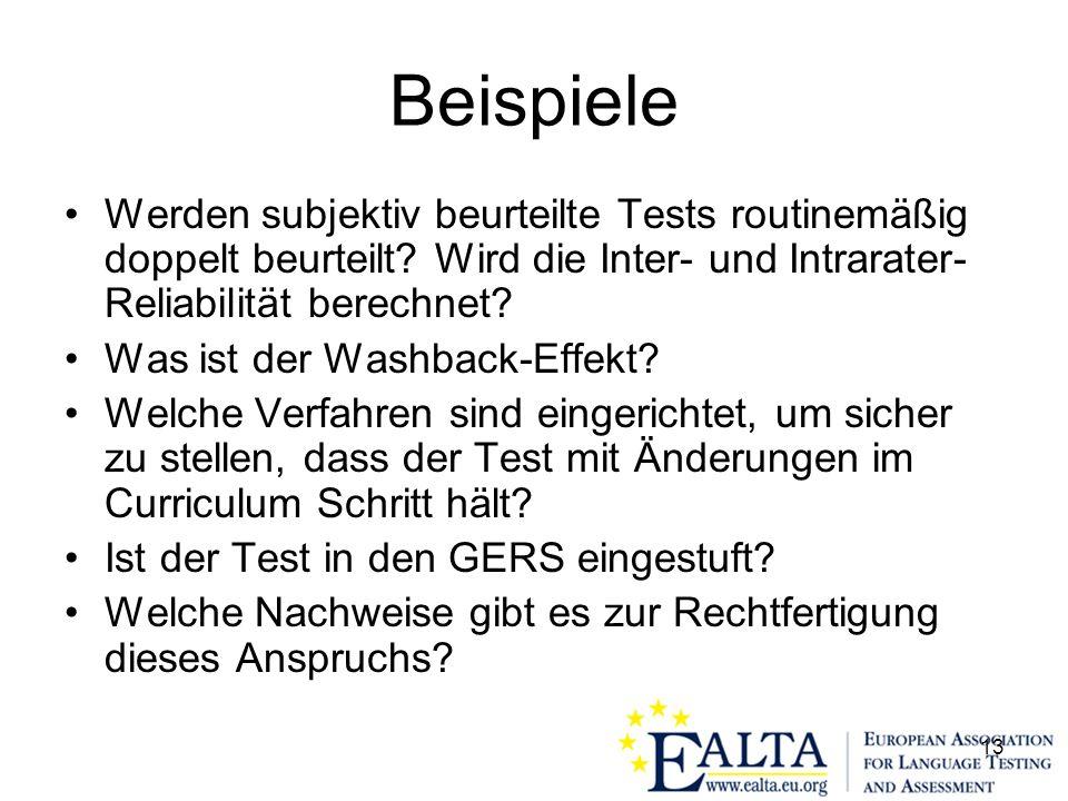 13 Beispiele Werden subjektiv beurteilte Tests routinemäßig doppelt beurteilt.