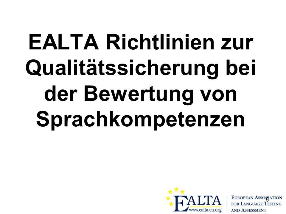 5 EALTA Richtlinien zur Qualitätssicherung bei der Bewertung von Sprachkompetenzen