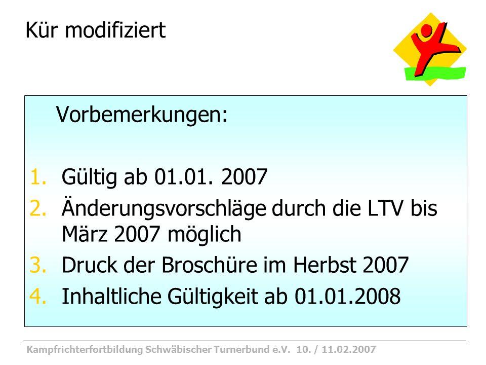 Kampfrichterfortbildung Schwäbischer Turnerbund e.V. 10. / 11.02.2007 KM Stufe 1
