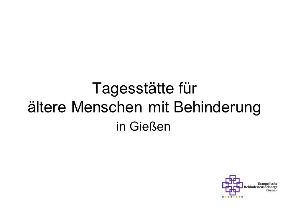 Tagesstätte für ältere Menschen mit Behinderung in Gießen