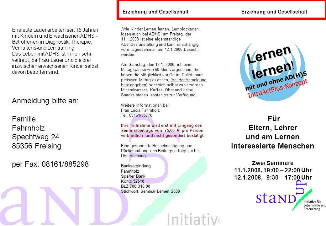 Seminarleitung: Frau Visnja Lauer, Psychotherapie (Heilpraktiker) Supervision, ADHS Diagnostik- und Training nach dem IntraAktPlus-Konzept.