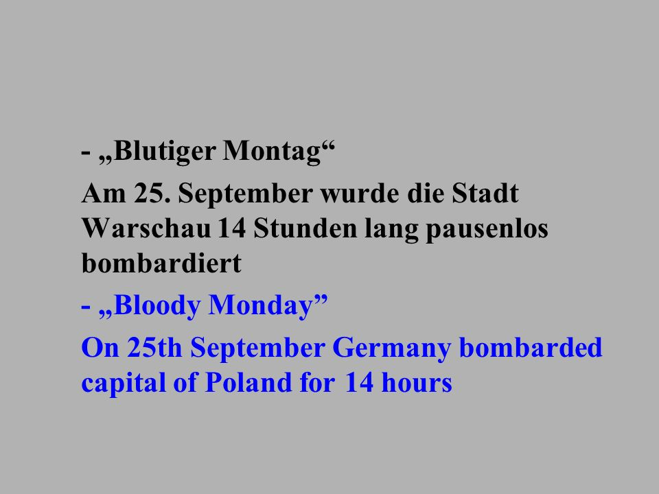 - Blutiger Montag Am 25. September wurde die Stadt Warschau 14 Stunden lang pausenlos bombardiert - Bloody Monday On 25th September Germany bombarded