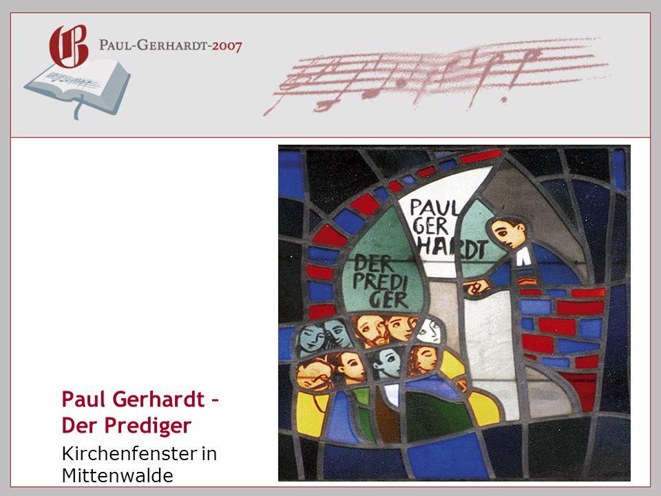 Paul Gerhardt – Der Prediger Kirchenfenster in Mittenwalde