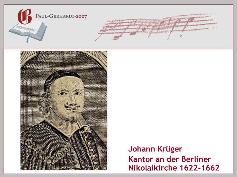 Johann Krüger Kantor an der Berliner Nikolaikirche 1622-1662