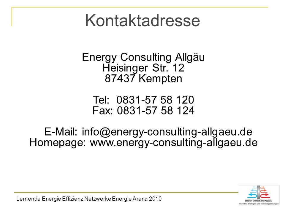 Kontaktadresse Energy Consulting Allgäu Heisinger Str. 12 87437 Kempten Tel: 0831-57 58 120 Fax: 0831-57 58 124 E-Mail: info@energy-consulting-allgaeu