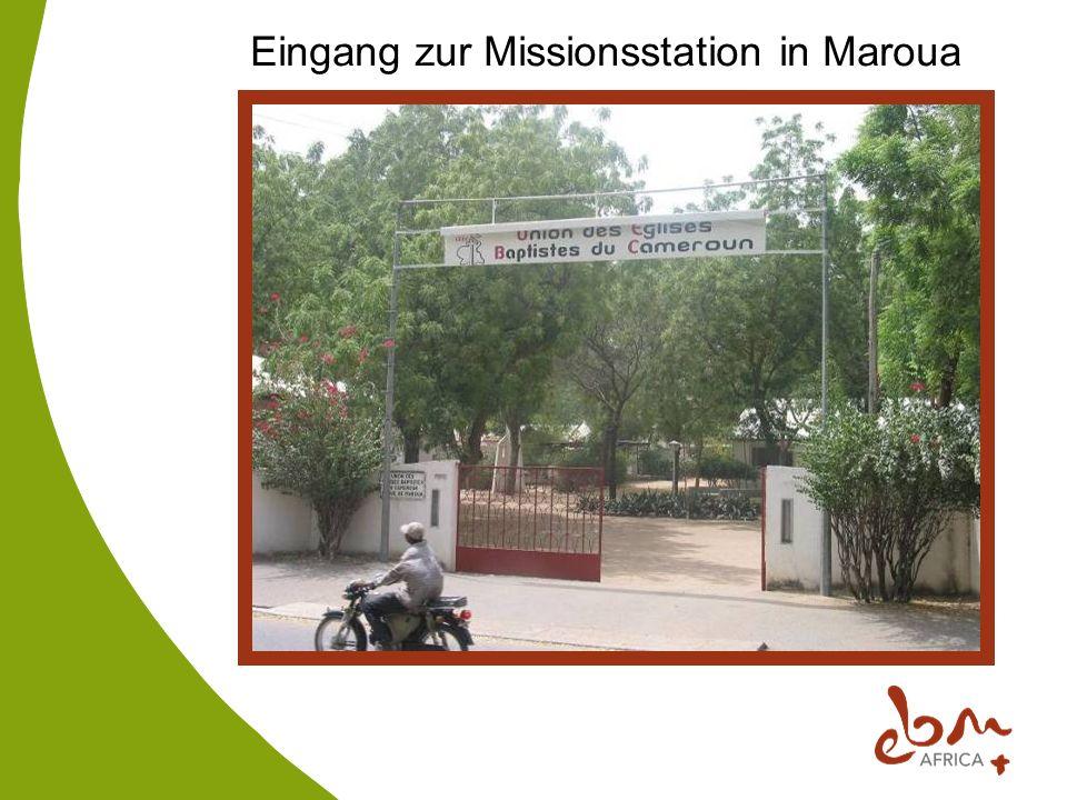 Eingang zur Missionsstation in Maroua