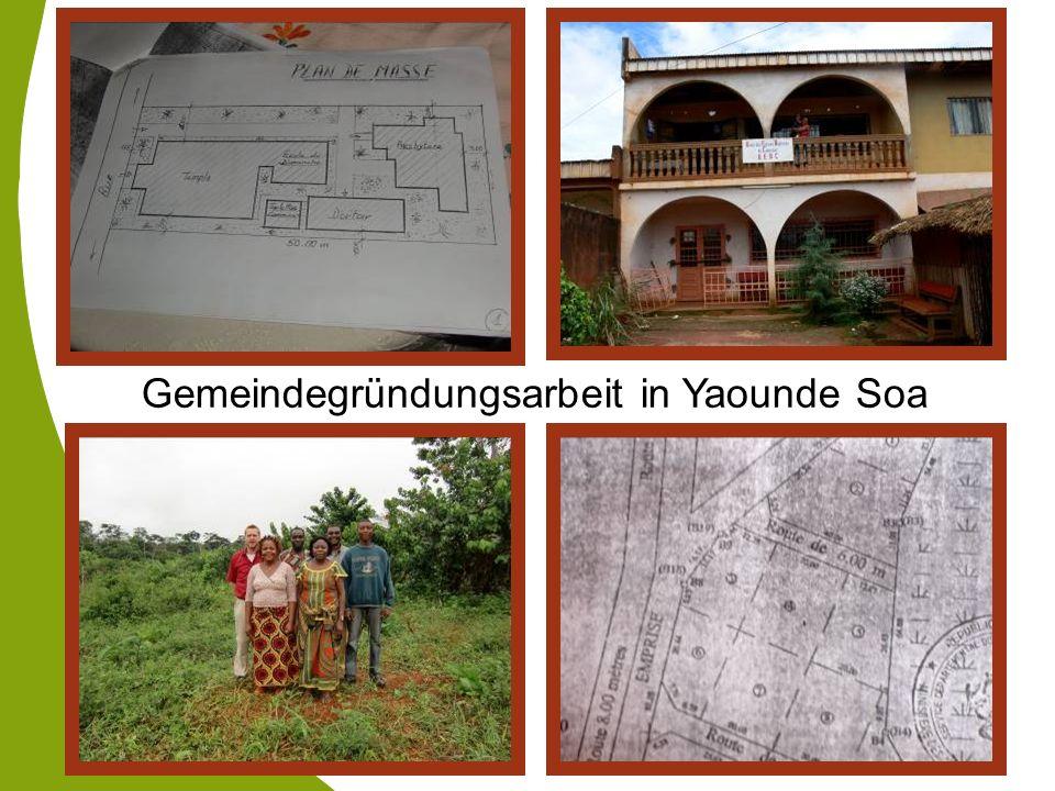 Gemeindegründungsarbeit in Yaounde Soa
