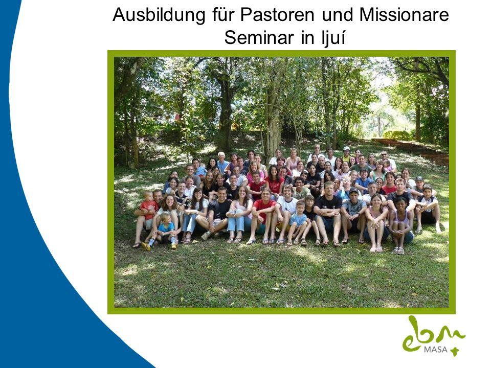 Ausbildung für Pastoren und Missionare Seminar in Ijuí