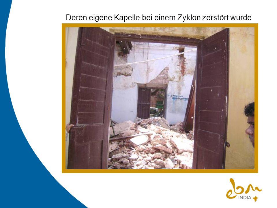 Deren eigene Kapelle bei einem Zyklon zerstört wurde