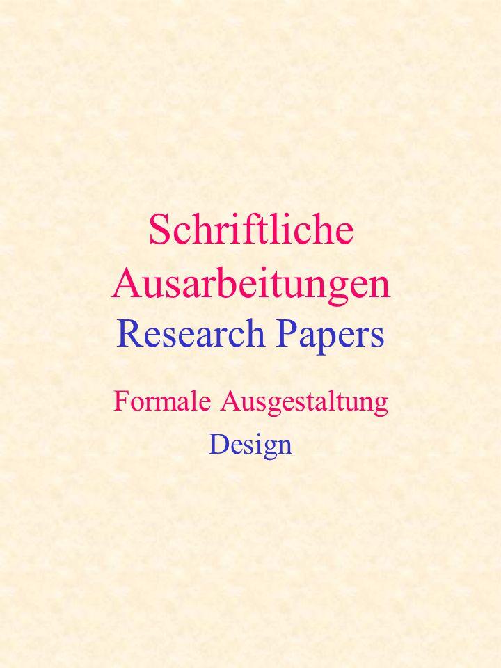 Schriftliche Ausarbeitungen Research Papers Formale Ausgestaltung Design
