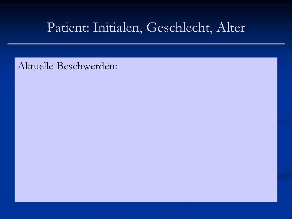 Patient: Initialen, Geschlecht, Alter Kardiovaskuläre Systemanamnese und Vorbefunde: