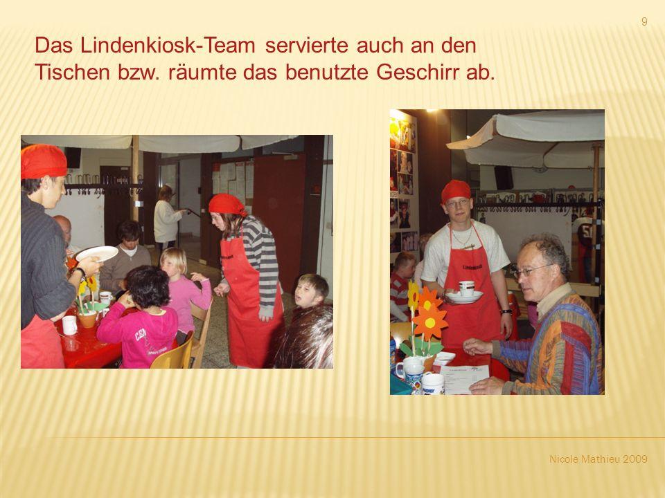 Nicole Mathieu 2009 9 Das Lindenkiosk-Team servierte auch an den Tischen bzw.