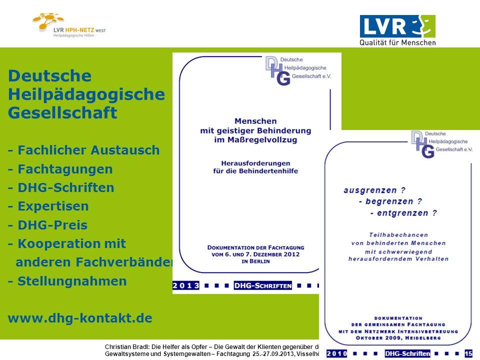 Christian Bradl: Die Helfer als Opfer – Die Gewalt der Klienten gegenüber den Helfern Gewaltsysteme und Systemgewalten – Fachtagung 25.-27.09.2013, Visselhövede LVR-HPH-Netz West - Heilpädagogische Hilfen 580 Wohnplätze in 124 Wohneinheiten 8 Heilpädagogische Zentren (HPZ) 2 Koordinierungs-, Kontakt-, Beratungsstellen (KoKoBe, Trägerverbund) zusätzlich 230 BeWo-Verträge dezentralisiert in 19 Gemeinden/Städten (7 Kreise / Rheinland) in 8 Regionen strukturiert Region Aachen-Düren 4 Wohnbereiche, 69 Wohnplätze in Jülich, Düren (Wohngruppen), Aldenhoven, Eschweiler (Apartmenthäuser) HPZ in Jülich (Tagesstruktur, Begegnung, Bildung) KoKoBe in Jülich Betreutes Wohnen www.hph-netz-west.lvr.de