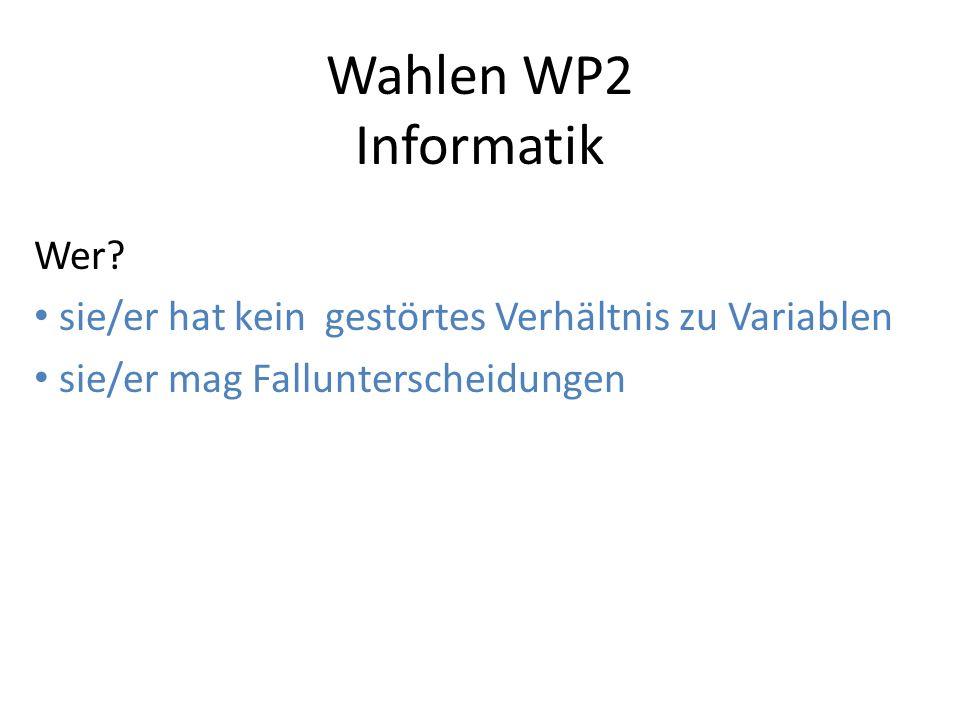 Wahlen WP2 Informatik Wer.