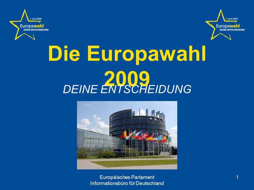 Europäisches Parlament Informationsbüro für Deutschland 2 Rolle des Europäischen Parlaments Als einzige direkt gewählte Institution der EU hat das Parlament folgende Aufgaben: Gesetzgebung Haushalt Kontrolle der Exekutive Mitentscheidung