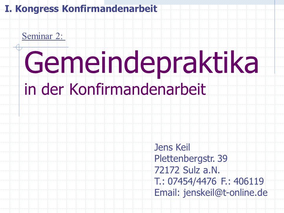 These Ein Gemeindepraktikum bietet die Mög- lichkeit, die neue Rahmenordnung in besonderer Weise umzusetzen (vgl.
