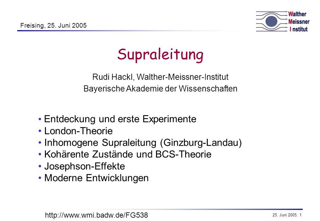 25.Juni 2005, 2 Entdeckung und Schlüsselexperimente 1.
