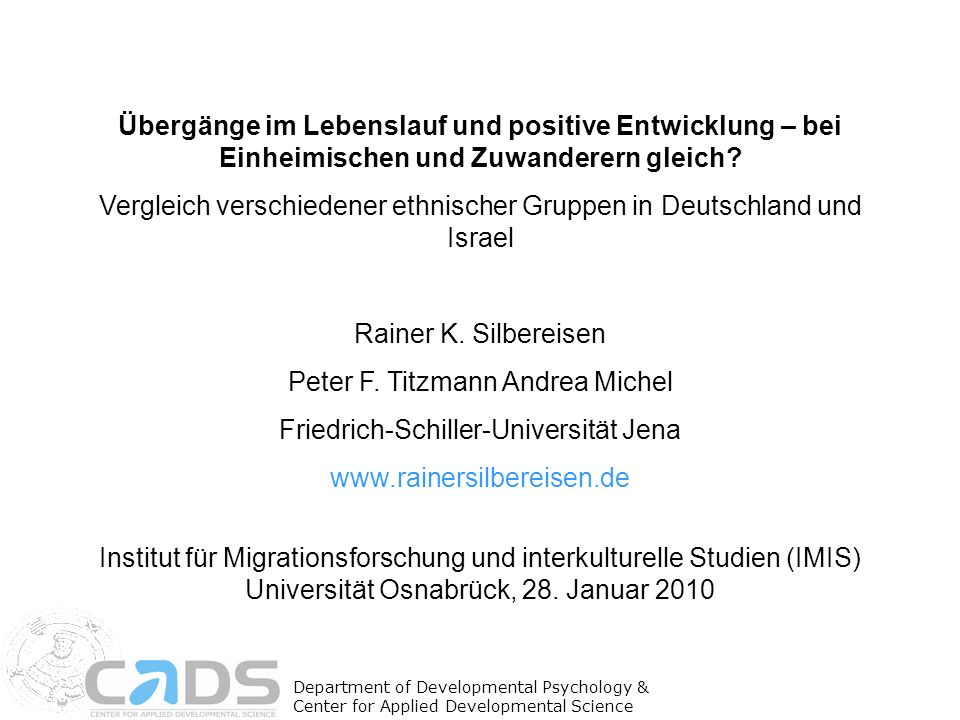 Übergänge im Lebenslauf und positive Entwicklung – bei Einheimischen und Zuwanderern gleich? Vergleich verschiedener ethnischer Gruppen in Deutschland
