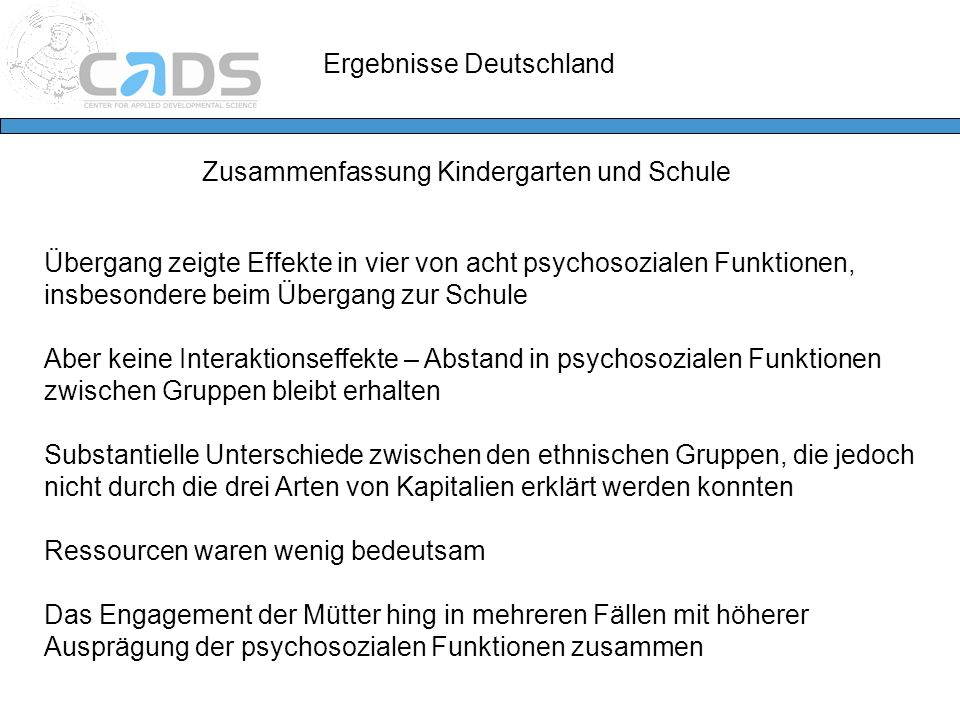 Ergebnisse Deutschland Zusammenfassung Kindergarten und Schule Übergang zeigte Effekte in vier von acht psychosozialen Funktionen, insbesondere beim Ü