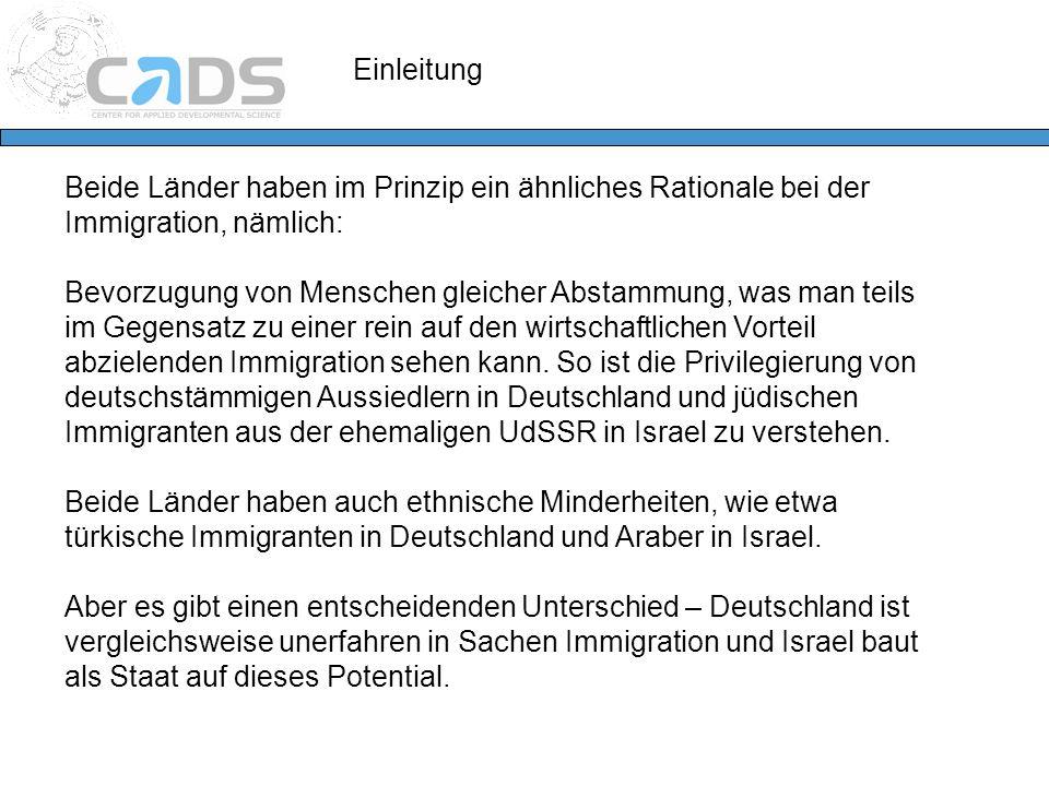 Beide Länder haben im Prinzip ein ähnliches Rationale bei der Immigration, nämlich: Bevorzugung von Menschen gleicher Abstammung, was man teils im Geg