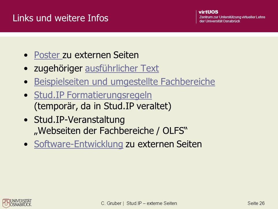 C. Gruber | Stud.IP – externe SeitenSeite 26 virtUOS Zentrum zur Unterstützung virtueller Lehre der Universität Osnabrück Links und weitere Infos Post
