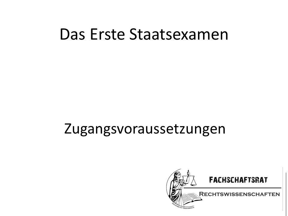 Das Erste Staatsexamen Zugangsvoraussetzungen