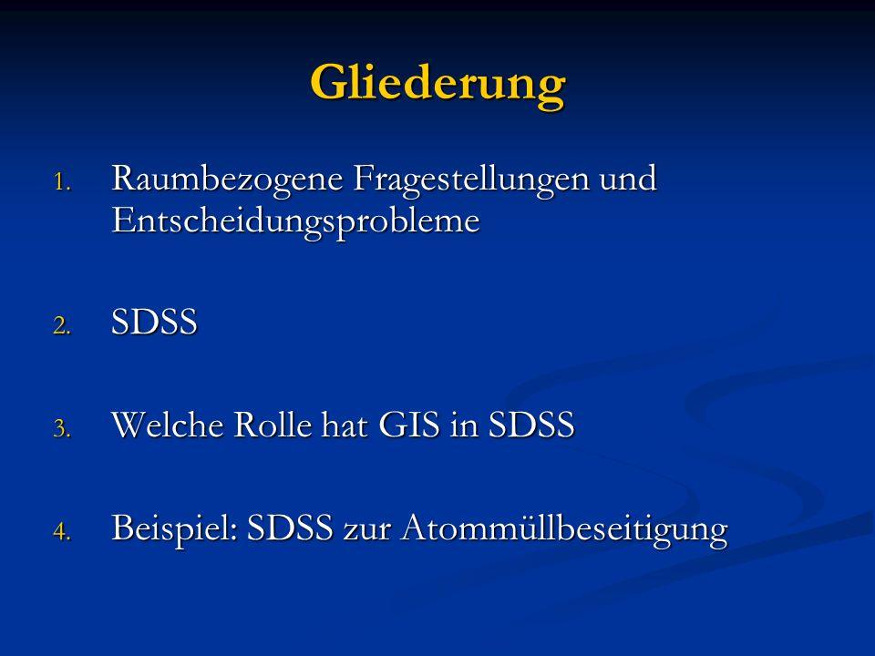 GIS als SDSS-Generator GIS erfüllt die Zusatzeigenschaften (1,2,4) für ein SDSS GIS erfüllt die Zusatzeigenschaften (1,2,4) für ein SDSS 1) Input von räumlichen Daten 2) Speicherung und Darstellung der komplexen räumlichen Strukturen 3) Analytische Techniken bezogen auf räumliche Daten 4) Output in Form von räumlichen Darstellungen (Karten, Diagramme, etc.) Verwendung von GIS als Generator für ein SDSS Verwendung von GIS als Generator für ein SDSS