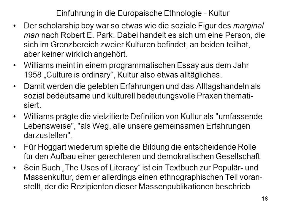 18 Einführung in die Europäische Ethnologie - Kultur Der scholarship boy war so etwas wie die soziale Figur des marginal man nach Robert E.