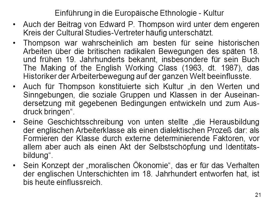 21 Einführung in die Europäische Ethnologie - Kultur Auch der Beitrag von Edward P.