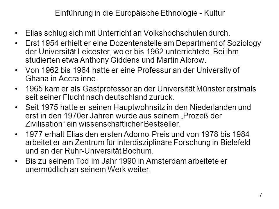 7 Einführung in die Europäische Ethnologie - Kultur Elias schlug sich mit Unterricht an Volkshochschulen durch.
