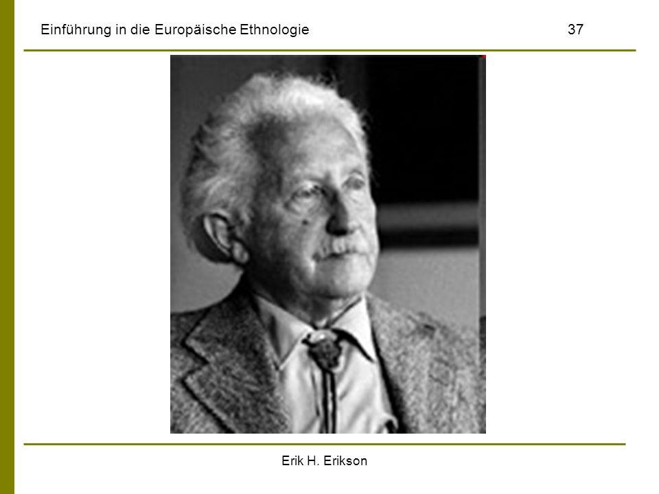 Erik H. Erikson Einführung in die Europäische Ethnologie37