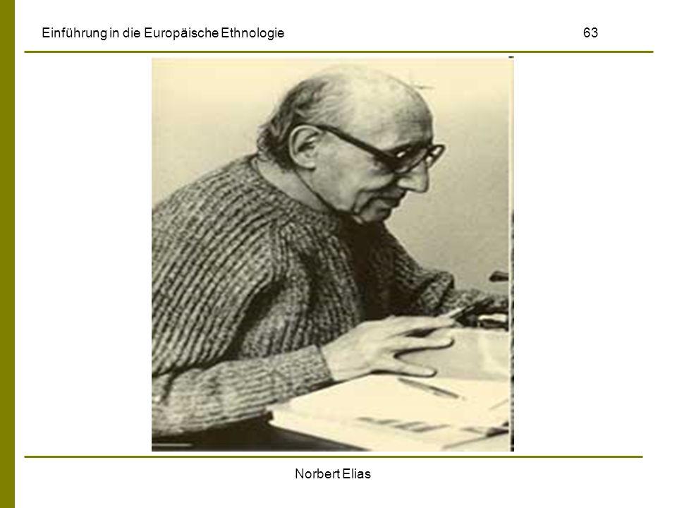Norbert Elias Einführung in die Europäische Ethnologie 63
