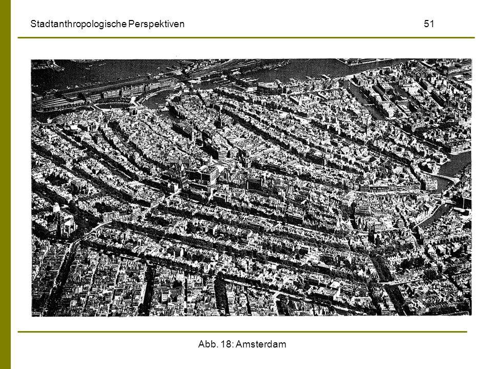 Abb. 18: Amsterdam Stadtanthropologische Perspektiven 51