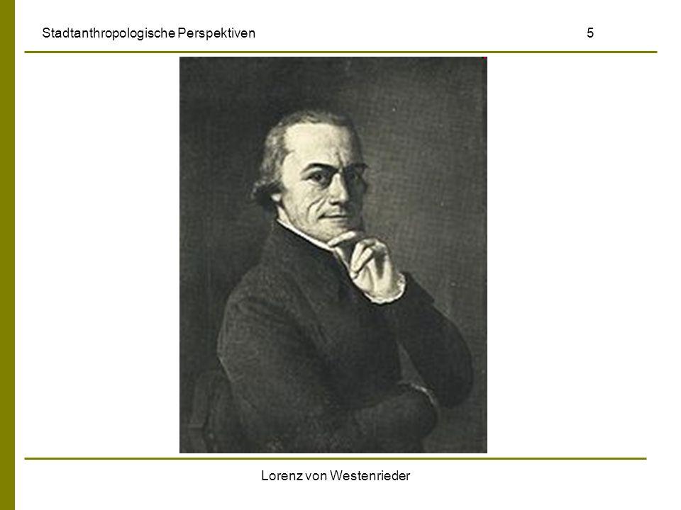 Lorenz von Westenrieder Stadtanthropologische Perspektiven 5
