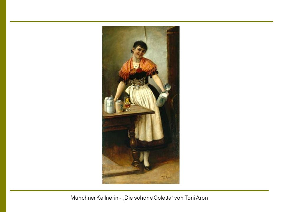 Münchner Kellnerin - Die schöne Coletta von Toni Aron
