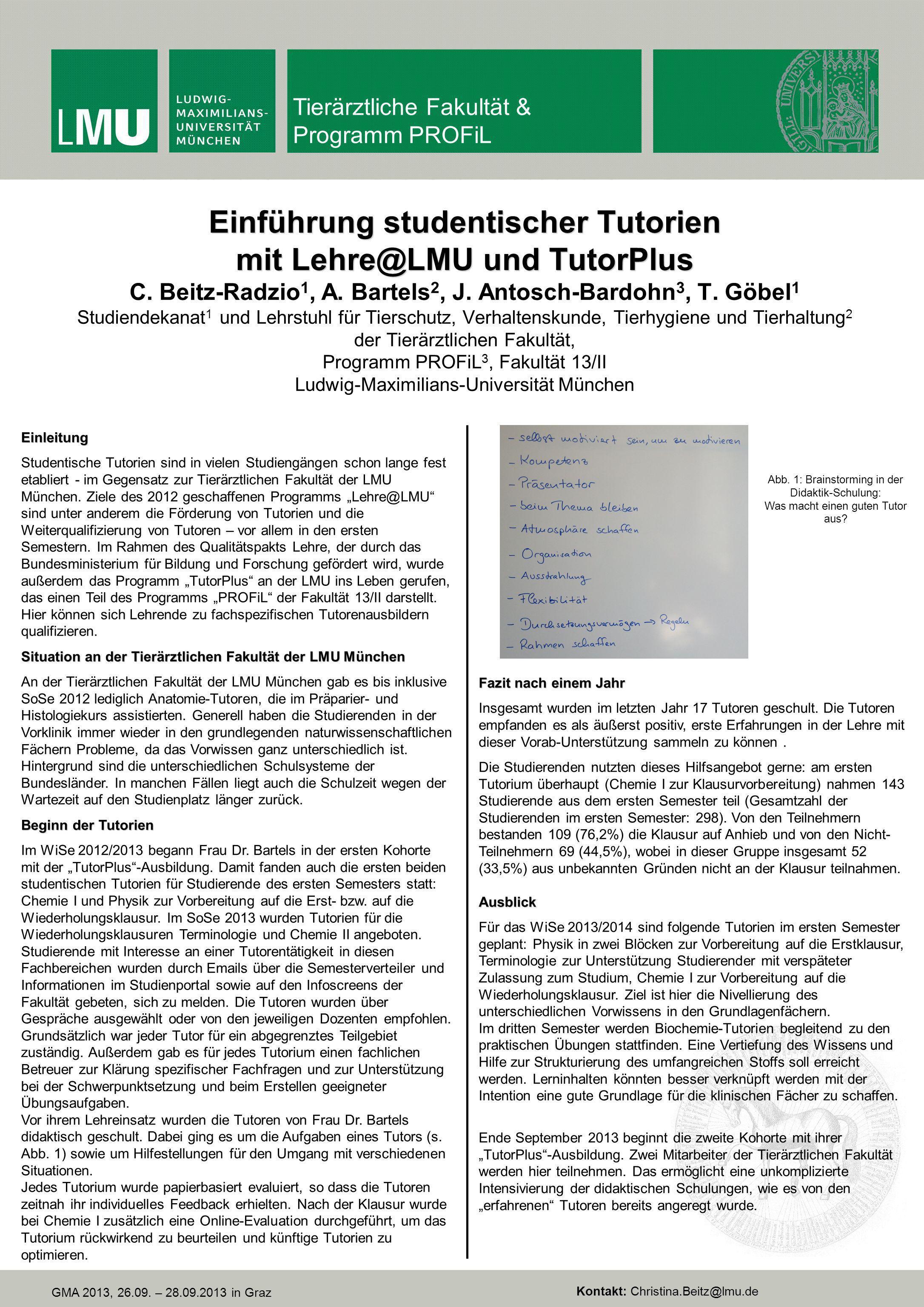 Einführung studentischer Tutorien mit Lehre@LMU und TutorPlus Einführung studentischer Tutorien mit Lehre@LMU und TutorPlus C. Beitz-Radzio 1, A. Bart