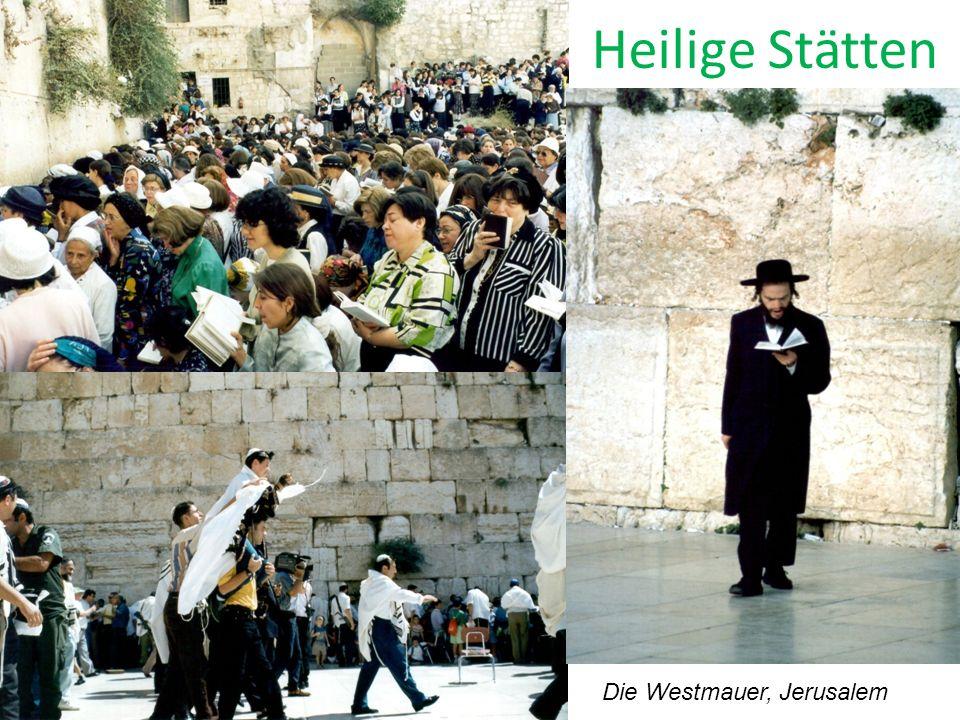Heilige Stätten Die Westmauer, Jerusalem