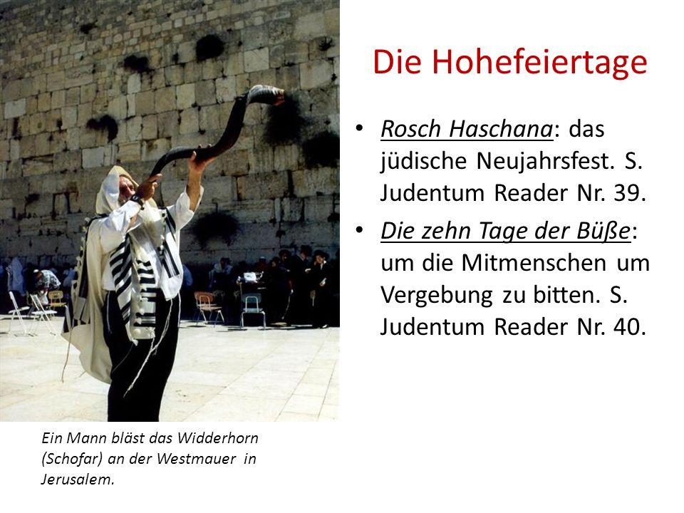 Die Hohefeiertage Rosch Haschana: das jüdische Neujahrsfest. S. Judentum Reader Nr. 39. Die zehn Tage der Büße: um die Mitmenschen um Vergebung zu bit
