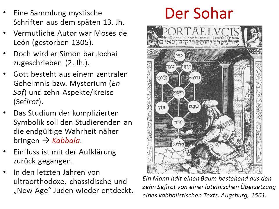 Der Sohar Eine Sammlung mystische Schriften aus dem späten 13.