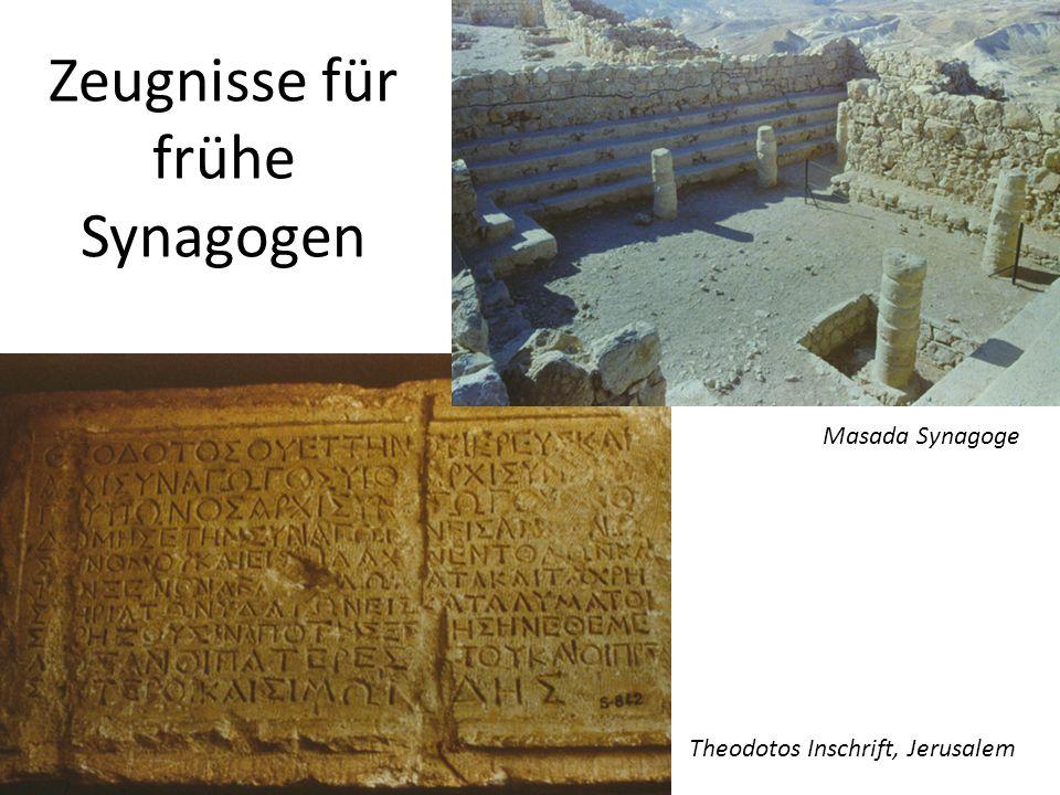 Zeugnisse für frühe Synagogen Theodotos Inschrift, Jerusalem Masada Synagoge