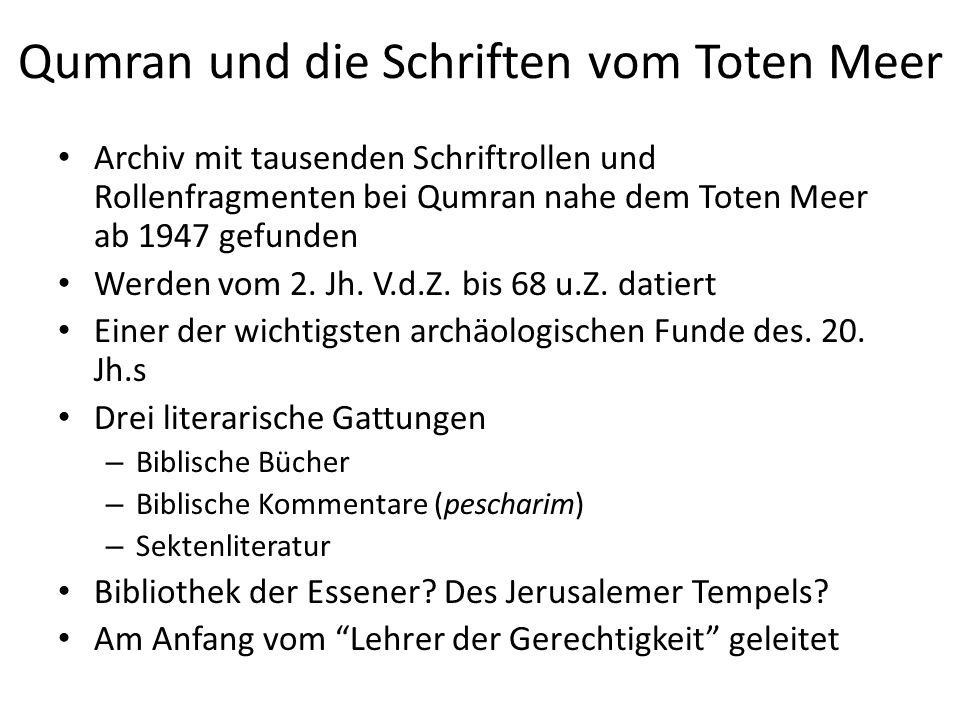 Qumran und die Schriften vom Toten Meer Archiv mit tausenden Schriftrollen und Rollenfragmenten bei Qumran nahe dem Toten Meer ab 1947 gefunden Werden