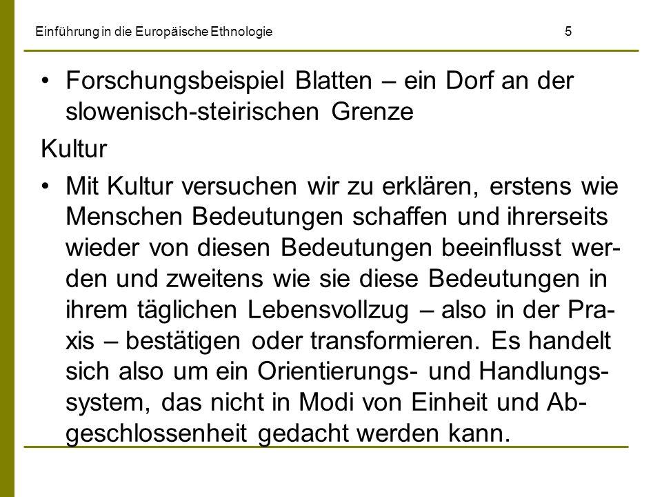 Einführung in die Europäische Ethnologie 26 Riehl erkannte die Veränderungen, die im 19.